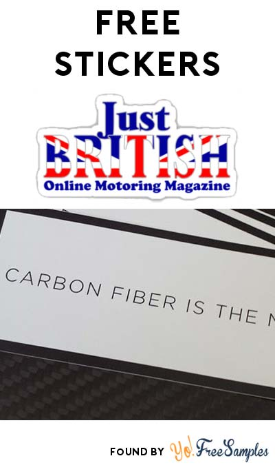 2 FREE Stickers Today: Just British Sticker & Carbon Fiber is the New Black Sticker