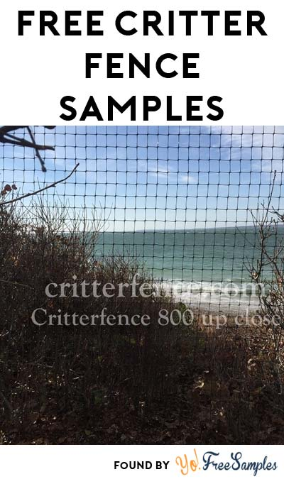4 FREE Critterfence Samples [Verified Received By Mail]
