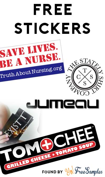 "5 FREE Stickers Today: Tom + Chee Sticker, ""Save Lives. Be a Nurse."" Bumper Sticker, Jumeau Bags Stickers, Stately Decal & IExist Stickers"