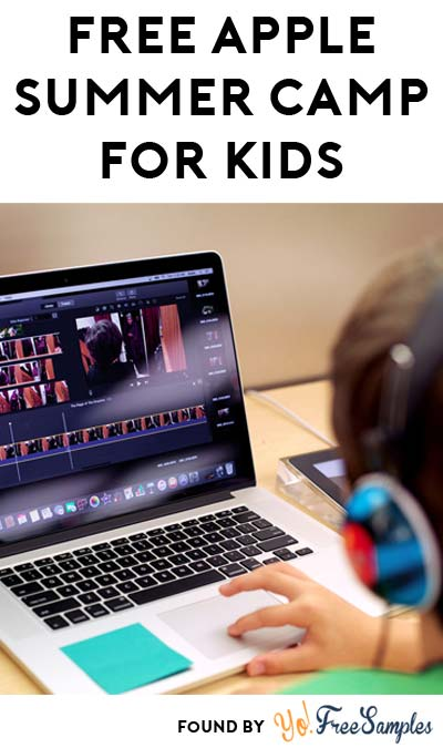 FREE Apple Creative + Coding Summer Camp For Kids Ages 8 to 12