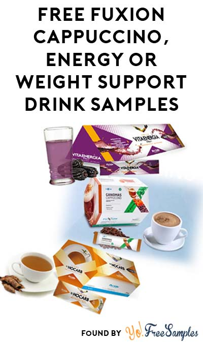 FREE FuXion Healthy Cappuccino, Energy Drink or Weight Support Drink Sample