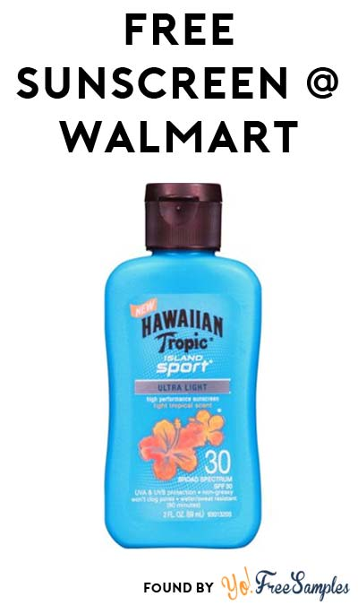 FREE Hawaiian Tropic Island Sport Sunscreen Lotion Or Spray At Walmart (Ibotta Required)