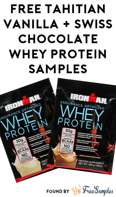 FREE IRONMAN Tahitian Vanilla & Swiss Chocolate Endurance Optimized Whey Protein Samples