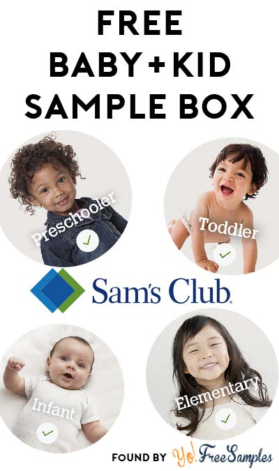 FREE Infant, Toddler, Preschooler or Elementary Kid Samples Box From Sam's Club (Membership Not Required) [Verified Received By Mail]