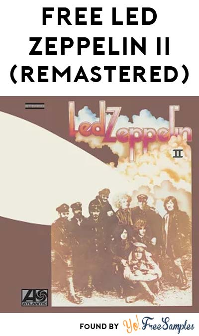 FREE Led Zeppelin II: Remastered Album From Google Play