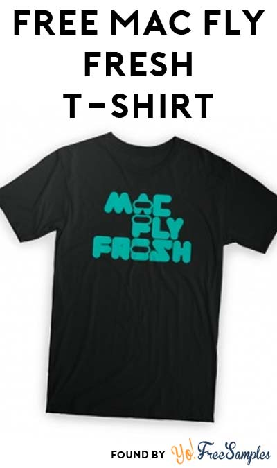 FREE MacFly Fresh T-Shirt Live At 12PM EST