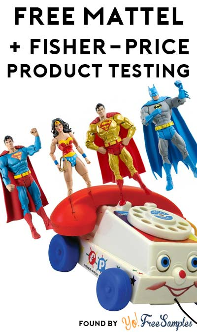 FREE Mattel & Fisher-Price Product Testing Membership (Must Apply)