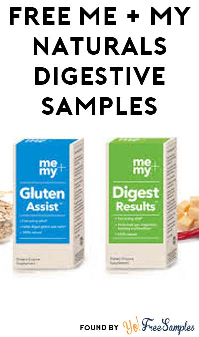 FREE Me + My Naturals Digestive Enzyme Supplement Samples