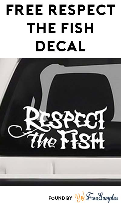 FREE Respect the Fish Vinyl Decal (Email Confirmation Required)