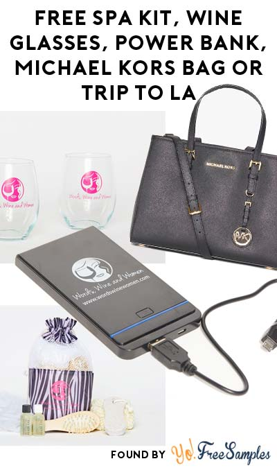 FREE Spa Kit, Wine Glasses, Power Bank, Michael Kors Bag Or Trip To LA For Referring Friends
