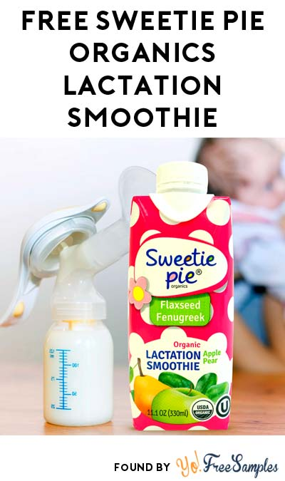 FREE Sweetie Pie Organics Lactation Smoothie (Survey Required)