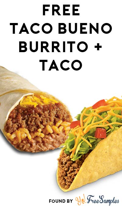 FREE Taco Bueno Burrito & Taco Coupon (TX, OK, CO, MO, KS, LA Only)