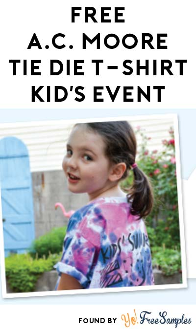 "FREE ""Tie Dye a T-Shirt"" Kid's Event Every Wednesday"
