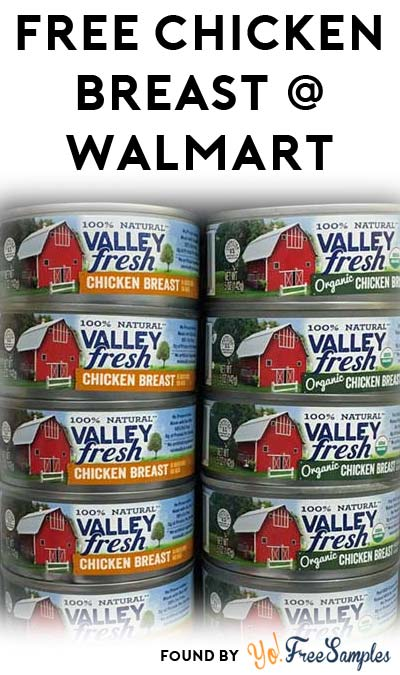 FREE Valley Fresh Chicken Breast At Walmart (Coupon + Checkout51 Required)