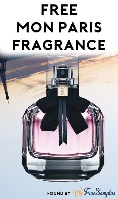 FREE Yves Saint Laurent Mon Paris Fragrance For Women Sample (Email Confirmation Required)