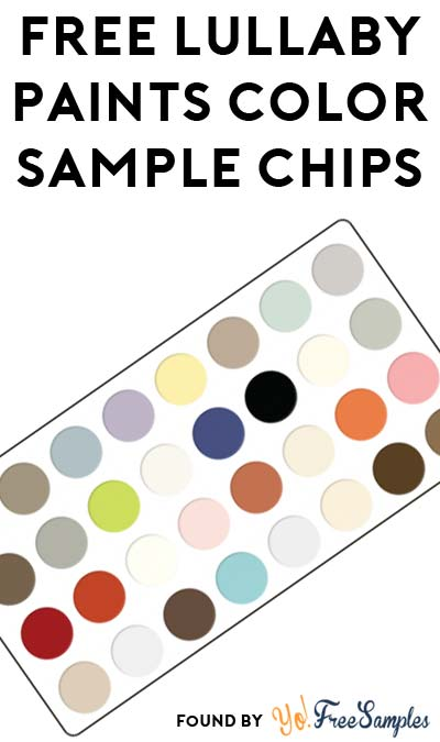 FREE Lullaby Paints Color Sample Chips
