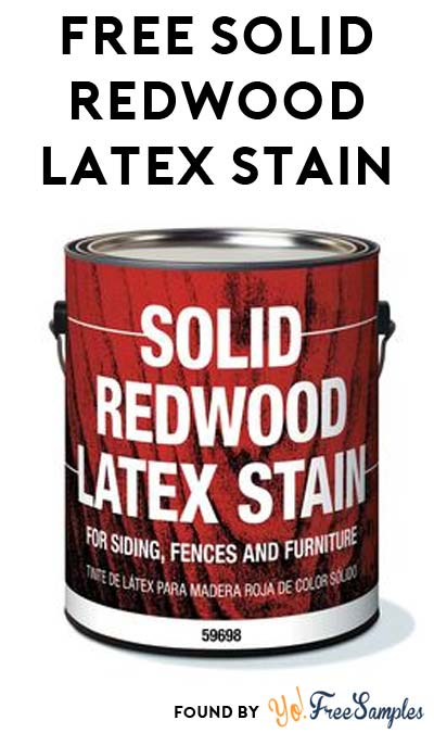FREE Solid Redwood Latex Stain At Lowe's After Rebate