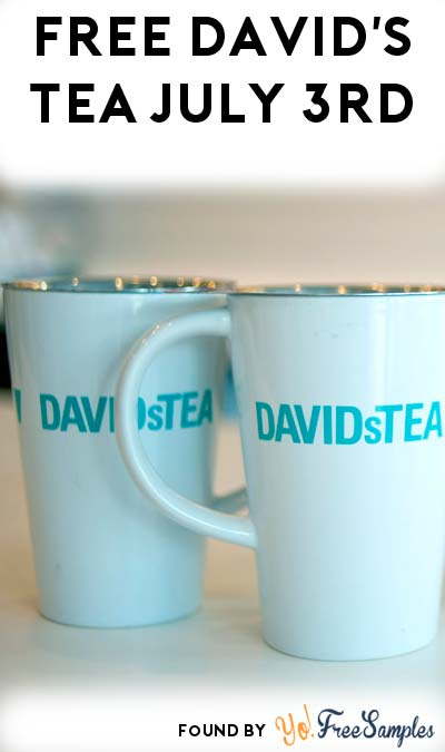 TODAY: FREE David's Tea On July 3rd