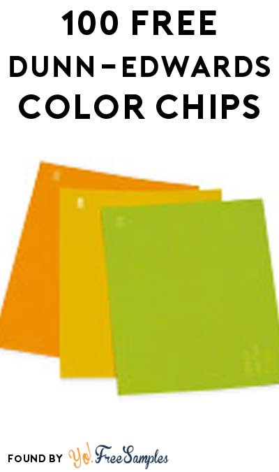 100 FREE Dunn-Edwards Color Chips [Verified Received By Mail]