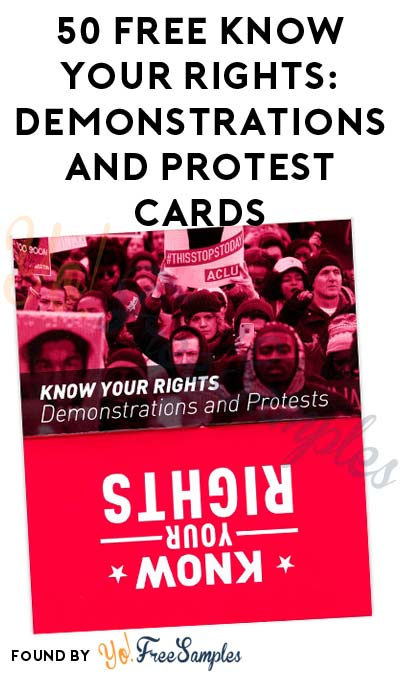 50 FREE ACLU Know Your Rights: Demonstrations and Protest Cards (Free Shipping May Vary)