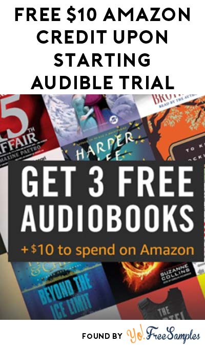 TODAY ONLY: FREE $10 Amazon Credit Upon Starting Audible Trial