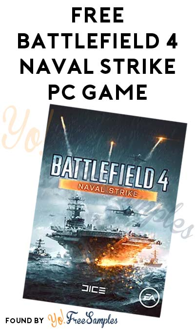 FREE Battlefield 4 Naval Strike PC Game Download From Origin