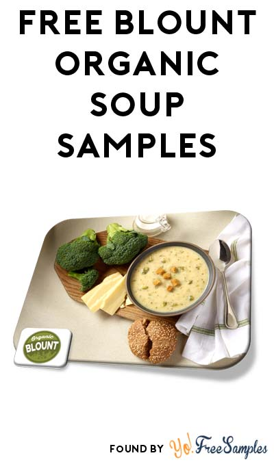 FREE Blount Organic Soup Samples (Must Apply To Host Party)