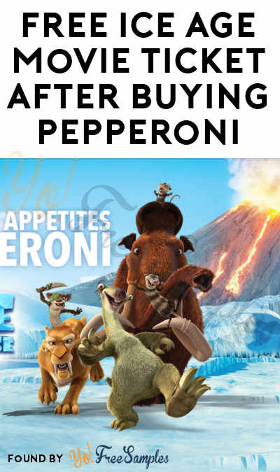 FREE Ice Age Movie Ticket After Hormel Pepperoni Purchase