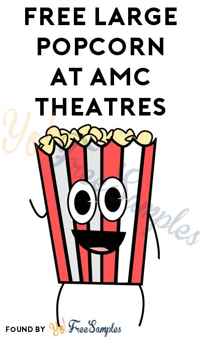 FREE Large Popcorn July 31st At AMC Theatres (AMC Stubs Insider Membership Required)
