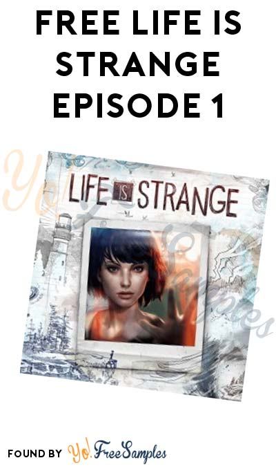 FREE Life is Strange Episode 1 For PC