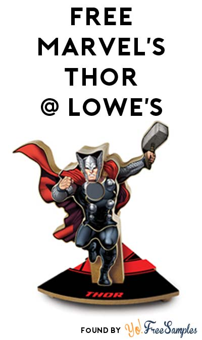 TODAY: FREE Marvel's Thor From Lowe's Build & Grow Clinic