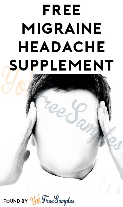 FREE Migraine Headache Supplement (Free Shipping With Prime)