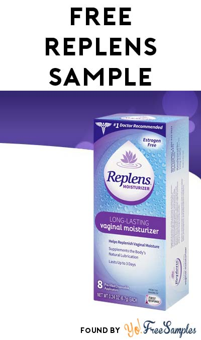 FREE Replens Long-Lasting Feminine Moisturizer Sample [Verified ...