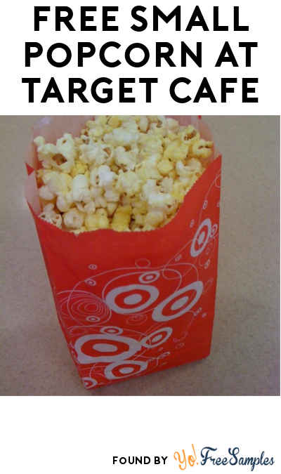 FREE Small Popcorn At Target Cafe From July 22nd Through July 31st (REDCard Holders Only)