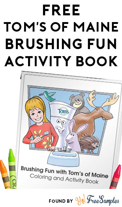 FREE Tom's Of Maine Brushing Fun Coloring & Activity Printable