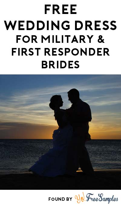 FREE Wedding Dress For Military & First Responder Brides