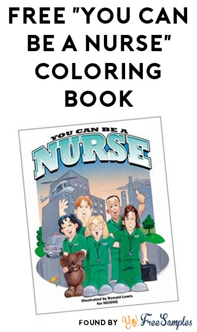 "FREE ""You Can Be A Nurse"" Coloring Book [Verified Received By Mail]"