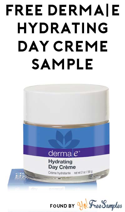 FREE derma|e Hydrating Day Creme with Hyaluronic Acid [Verified Received By Mail]