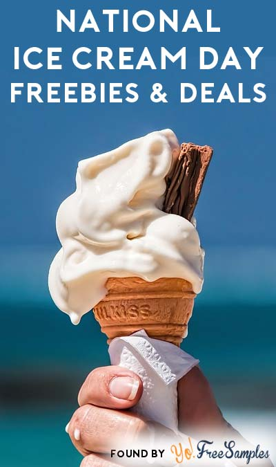 It's National Ice Cream Day Today! FREEBIES & Deals For National Ice Cream Day (7/17)