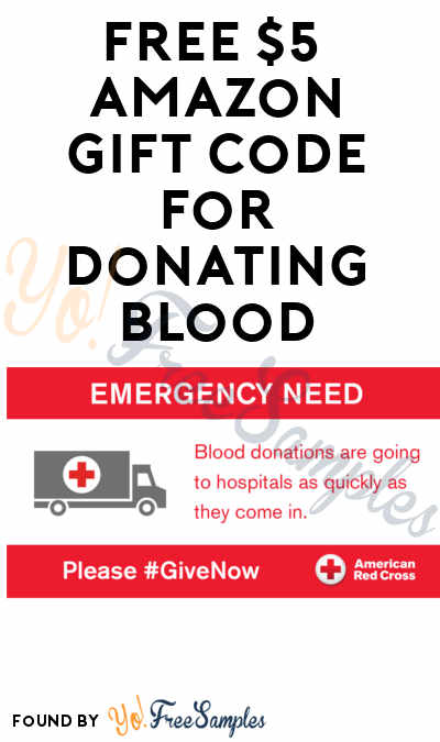FREE $5 Amazon Gift Card For Donating Blood To Red Cross