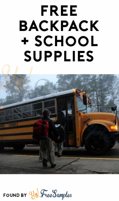 TODAY ONLY: FREE Backpack & School Supplies From 12PM To 4PM On July 23rd 2017