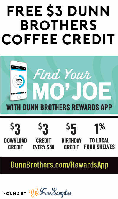 FREE Dunn Brothers Coffee $3 Credit For Downloading App (And $5 On Your Birthday Too)