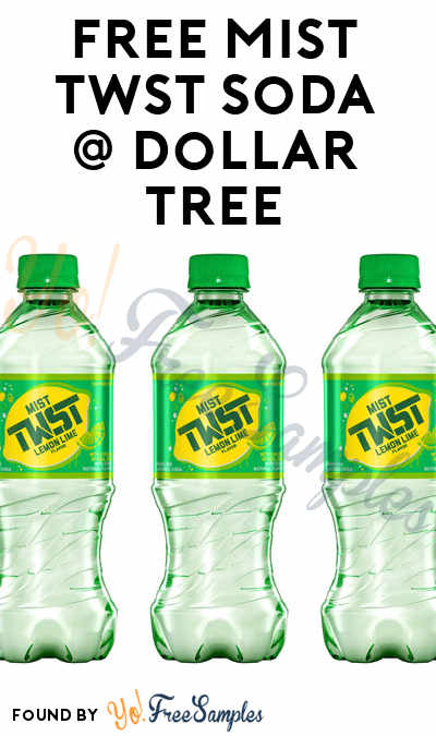 FREE Mist Twst Soda At Dollar Tree (Coupon Required)