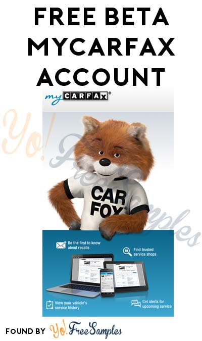 FREE MyCarFax Beta Account