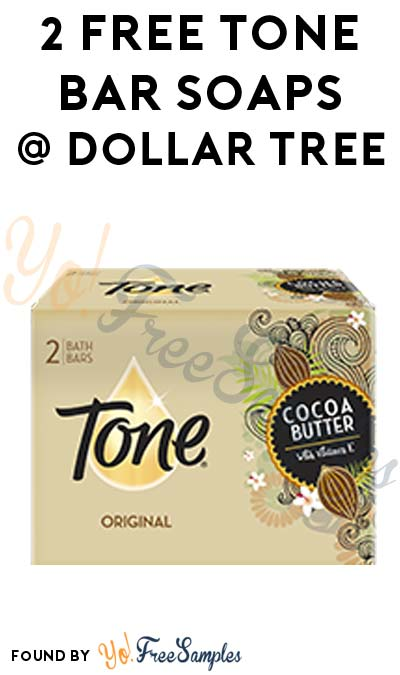 2 FREE Tone Bar Soaps At Dollar Tree (Coupon Required)