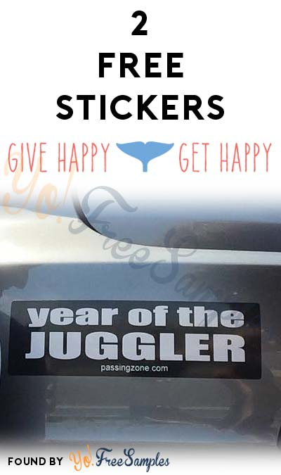 2 FREE Stickers Today: Year Of The Juggler Bumper Sticker & Give Happy, Get Happy Sticker