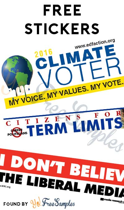 3 FREE Stickers Today: Climate Voter 2016 Bumper Sticker, Citizens For Term Limits Bumper Sticker & I Don't Believe The Liberal Media Bumper Sticker