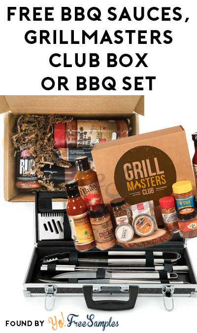 FREE BBQ Sauces, Grill Masters Club Box or BBQ Set For Referring Friends