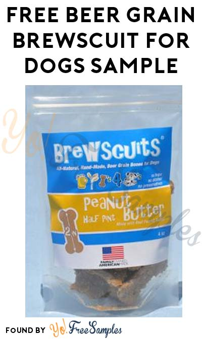 Back Again: FREE Beer Grain Brewscuit For Dogs Sample [Verified Received By Mail]