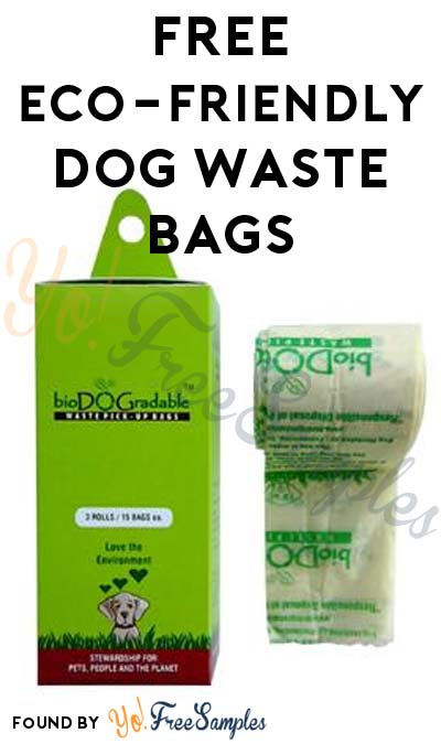 FREE Eco-Friendly Dog Waste Bags From bioDOGradable